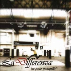 LA DIFFERENZA - UN POSTO TRANQUILLO (CD)