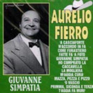 AURELIO FIERRO - GIUVANNE SIMPATIA (CD)