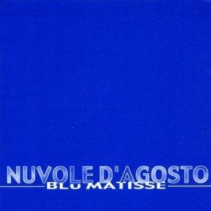 NUVOLE D'AGOSTO -BLU MATISSE (CD)