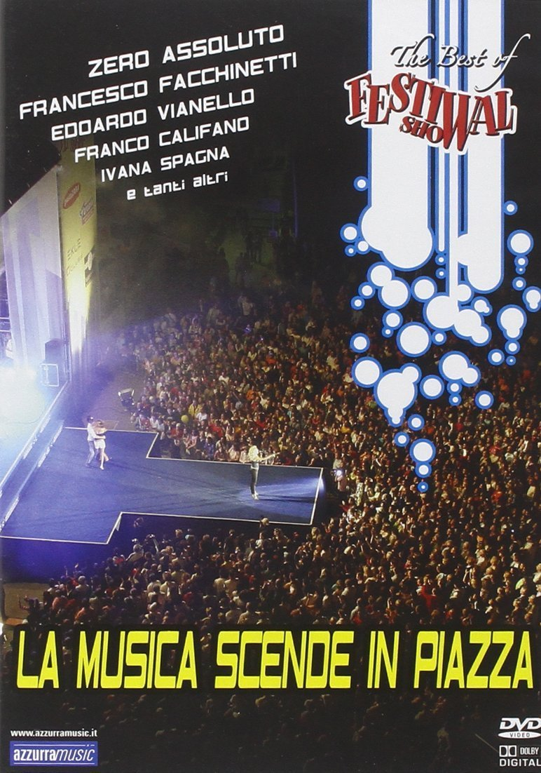 THE BEST OF FESTIWAL SHOW - LA MUSICA SCENDE IN PIAZZA (DVD)