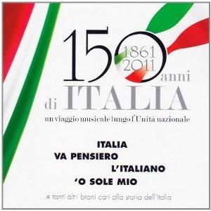 150 ANNI DI ITALIA (CD)