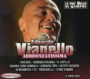 EDOARDO VIANELLO - ABBRONZATISSIMA (CD)
