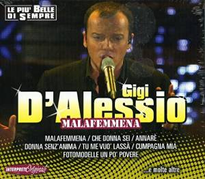 GIGI D'ALESSIO - MALAFEMMENA (CD)