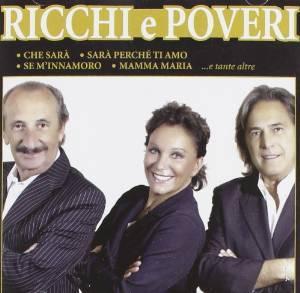 RICCHI E POVERI - IL MEGLIO DEI RICCHI E POVERI (CD)