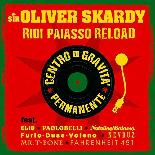 SIR OLIVER SKARDY - RIDI PAIASSO RELOAD (CD)