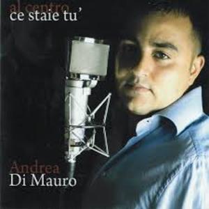 ANDREA DI AMURO - AL CENTRO CE STAIE TU (CD)