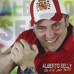 ALBERTO SELLY - CE NE'E PER TUTTI (CD)