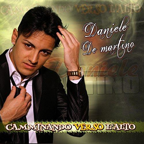 DANIELE DE MARTINO - CAMMINANDO VERSO L'ALTO (CD)