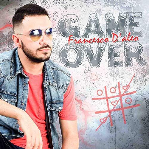 FRANCESCO D'ALEO - GAME OVER (CD)