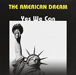THE AMERICAN DREAM YES WE CAN (CD)
