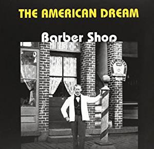 THE AMERICAN DREAM - BARBER SHOP (CD)