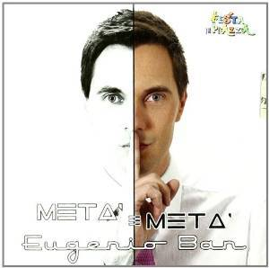 EUGENIO BAN - META' E META' (CD)