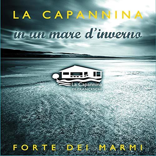 LA CAPANNINA IN UN MARE D'INVERNO -2CD (CD)