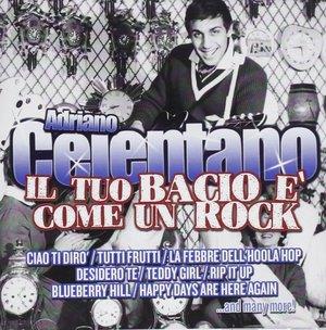 ADRIANO CELENTANO - IL TUO BACIO E' COME UN ROCK (CD)