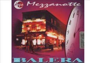 DOPO MEZZANOTTE BALERA (CD)