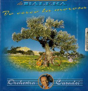 RAOUL CASADEI - IO CERCO LA MOROSA LA BALERA (CD)