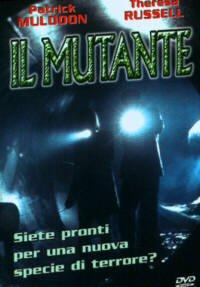 IL MUTANTE (DVD)