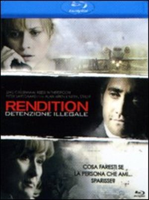 RENDITION - DETENZIONE ILLEGALE(BLU-RAY)