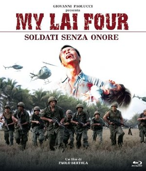 MY LAI FOUR - SOLDATI SENZA ONORE (DVD)