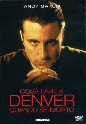 COSA FARE A DENVER QUANDO SEI MORTO (DVD)