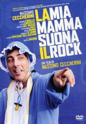 LA MIA MAMMA SUONA IL ROCK (DVD)