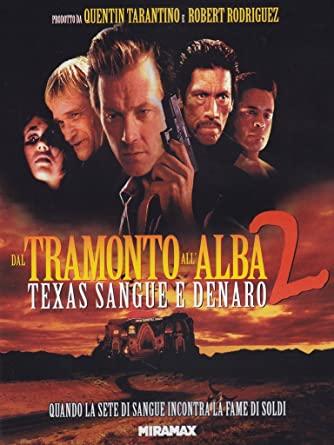DAL TRAMONTO ALL'ALBA 2 (DVD)
