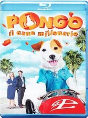 PONGO IL CANE MILIONARIO (BLU RAY)