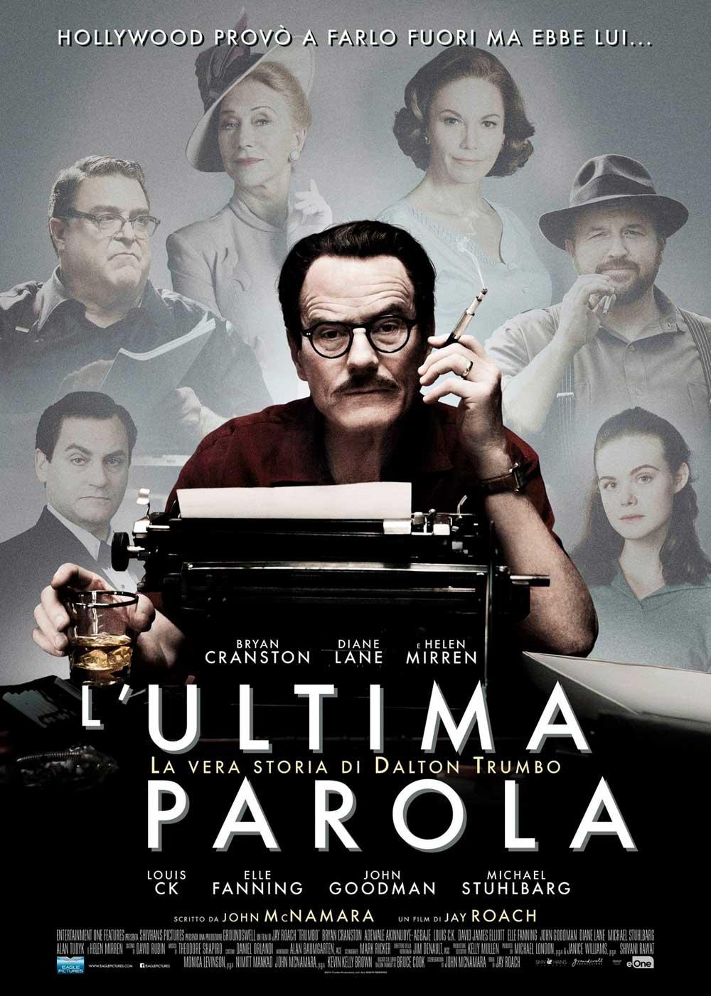 L'ULTIMA PAROLA - LA VERA STORIA DI DALTON TRUMBO (DVD)
