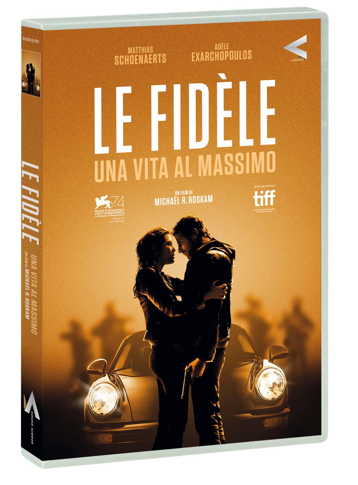 LE FIDELE - UNA VITA AL MASSIMO (DVD)