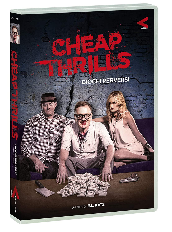 CHEAP THRILLS - GIOCHI PERVERSI (DVD)