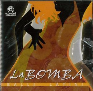 LA BOMBA BALLI LATINI (CD)