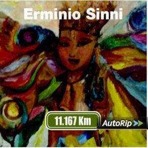 ERMINIO SINNI - 11.167 KM (CD)