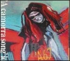 A67 - A CAMORRA SONG' IO (CD)