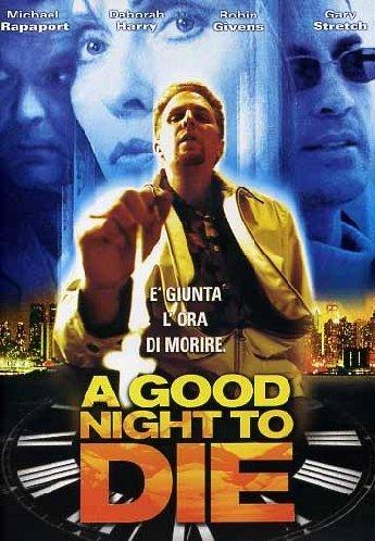 A GOOD NIGHT TO DIE - EX NOLEGGIO (DVD)