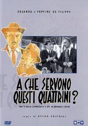 DE FILIPPO - A CHE SERVONO QUESTI QUATTRINI? (DVD)