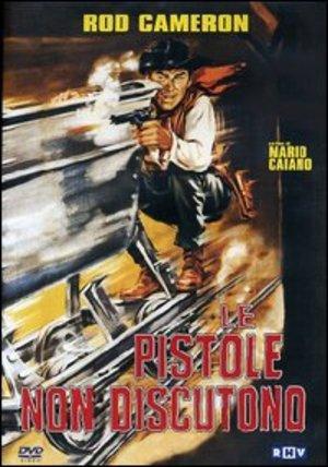 LE PISTOLE NON DISCUTONO (DVD)