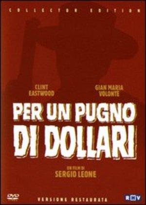 PER UN PUGNO DI DOLLARI - SE VERSIONE RESTAURATA (DVD)
