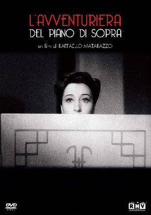 L'AVVENTURIERA DEL PIANO DI SOPRA (DVD)
