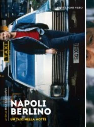 NAPOLI BERLINO - UN TAXI NELLA NOTTE (DVD)