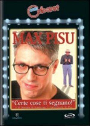MAX PISU - CERTE COSE TI SEGNANO (DVD)