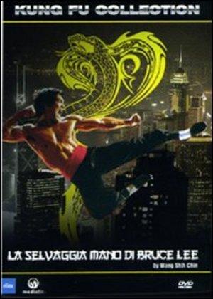 LA SELVAGGIA MANO DI BRUCE LEE (DVD)