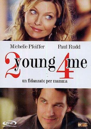 2 YOUNG 4 ME - UN FIDANZATO PER MAMMA (DVD)