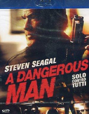 A DANGEROUS MAN - SOLO CONTRO TUTTI - BLURAY