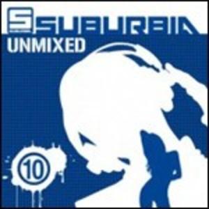 SUBURBIA UNMIXED 10 -2CD (CD)