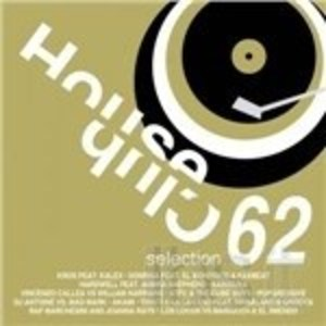 HOUSE CLUB SELECTION 62 (CD)