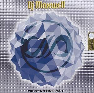 TRUST ON ONE PART III DJ MAXWELL -2CD (CD)
