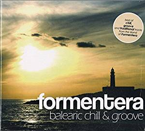 FORMENTERA BALEARIC CHILL & GROOVE -3CD (CD)