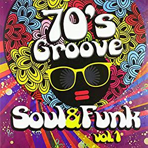 70'S GROOVE SOUL & FUNK 1 (LP)
