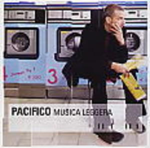 PACIFICO - MUSICA LEGGERA (CD)