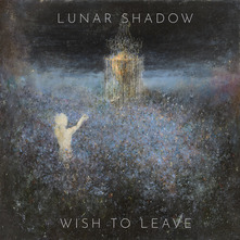 LUNAR SHADOW - WISH TO LEAVE (CD)